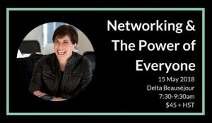 Kelly Hoey: Networking & The Power of Everyone @ Delta Beausejour Moncton
